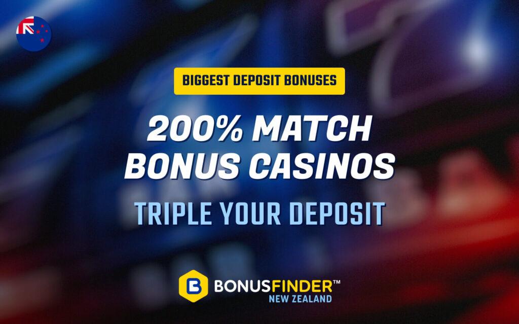 200% match bonus casino NZ